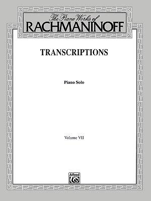 [(The Piano Works of Rachmaninoff, Vol 7: Transcriptions (Piano Solos))] [Author: Sergei Rachmaninoff] published on (March, 2000) ()