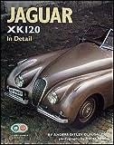 img - for Jaguar XK 120 In Detail