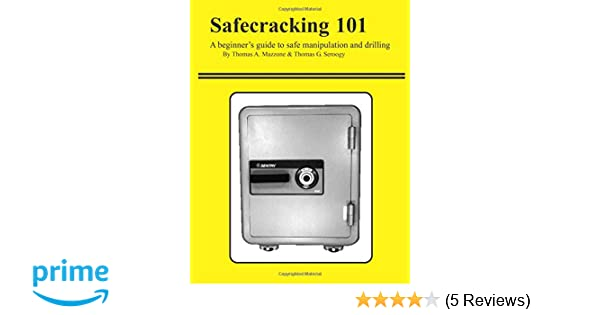 Safecracking 101: A beginner's guide to safe manipulation