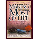 Making the Most of Life, Leroy Brownlow, 0915720361