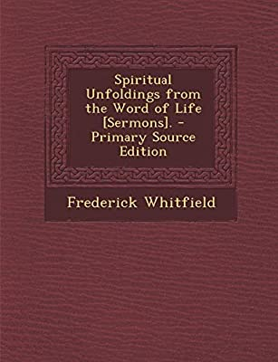 Spiritual Unfoldings from the Word of Life [Sermons
