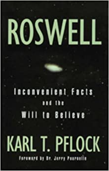 Book Roswell: Inconvenient Facts and the Will to Believe