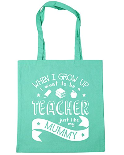 HippoWarehouse WHEN I Grow Up I Want To Be A profesor Just Like My Mummy bolsa de la compra bolsa de playa 42cm x38cm, 10litros verde menta
