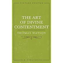 The Art of Divine Contentment (Vintage Puritan)
