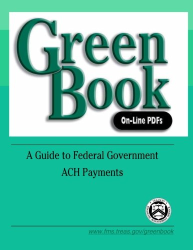 Green Book On-Line PDFs: A Guide to Federal Government ACH Payments