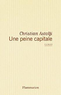 Une peine capitale par Astolfi
