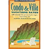 Condo and Villa Vacations Rated, Clinton Burr, 067187005X