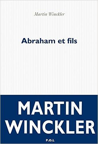 Martin Winckler (2016) - Abraham et fils