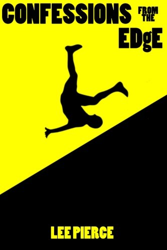 Book: Confessions From The Edge by Lee Pierce