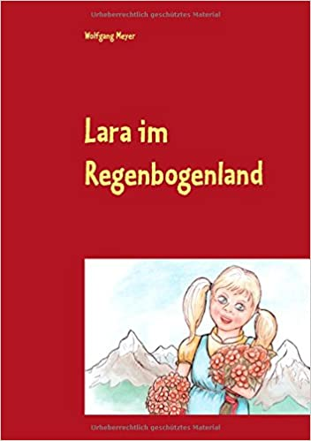 Lara im Regenbogenland