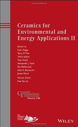 Ceramics for Environmental and Energy Applications II (Ceramic Transactions Series)