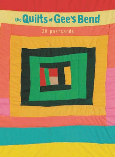 (The Quilts Of Gee's Bend: 30 Postcards)