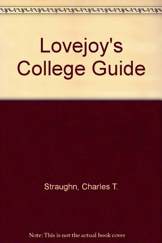 Lovejoy's College Guide (Field Guide to Colleges)