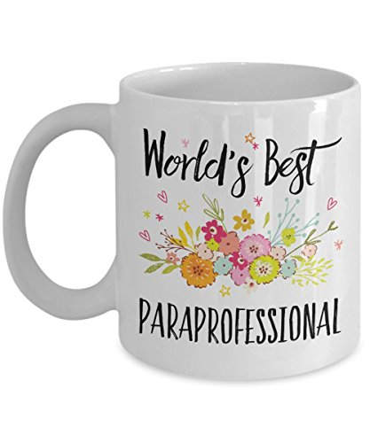 Paraprofessional Gift Mug - World's Best - Appreciation Coffee Cup