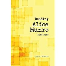 Reading Alice Munro, 1973-2013 by Robert Thacker (2016-02-09)