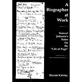 A Biographer at Work, Harriet Kirkley, 0838755070