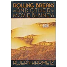 Rolling Breaks and Other Movie Business