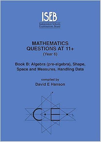 Mathematics Questions at 11+: Questions Bk. B (Practice Exercises at ...