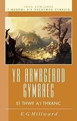 Arwrgerdd Gymraeg, Yr - Ei Thwf A'i Thranc (Y Meddwl a'r dychymyg Cymreig)