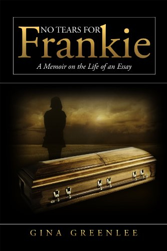 no tears for frankie a memoir on the life of an essay  kindle  no tears for frankie a memoir on the life of an essay by greenlee