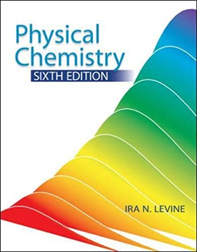 physical chemistry ira levine 9780072538625 amazon com books rh amazon com ira levine physical chemistry 6th edition solutions manual ira levine physical chemistry 6th edition solutions manual pdf