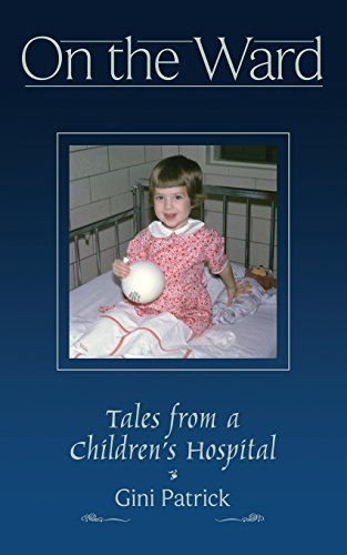 On The Ward: Tales from a Children's Hospital