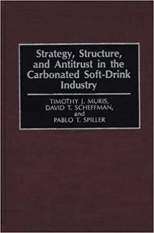 Book Strategy, Structure and Antitrust in the Carbonated Soft Drink Industry