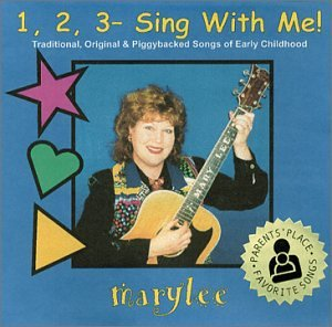 1,2,3- Sing With Me! - Parents' Place Favorite Songs To Sing With Babies And Young Children (Songs For Young Children To Sing)