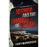 Joshua and the Shadow of Death (Berserker Book 1)