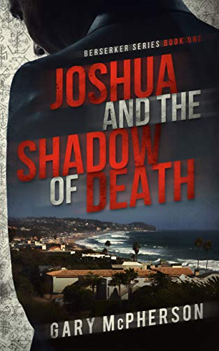 Joshua and the Shadow of Death by [McPherson, Gary]