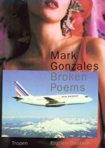 Broken Poems: Stories, Poetry &    book by Mark Gonzales