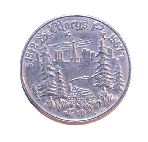 1967 St. Marys, PA 125th Anniversary Commemorative Coin in ()