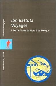 Voyages, tome 1 : De l'Afrique à La Mecque par Ibn Battûta