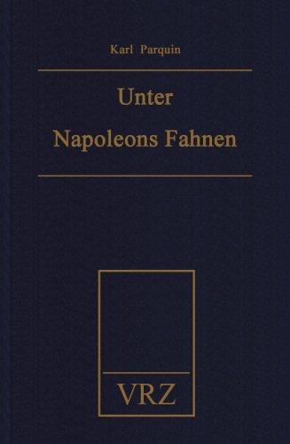 Unter Napoleons Fahnen