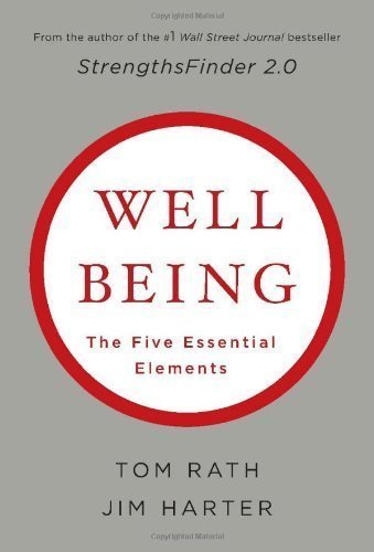 Well-Being: The Five Essential Elements of Rath, Tom 1st (first) Printing Edition on 13 May 2010