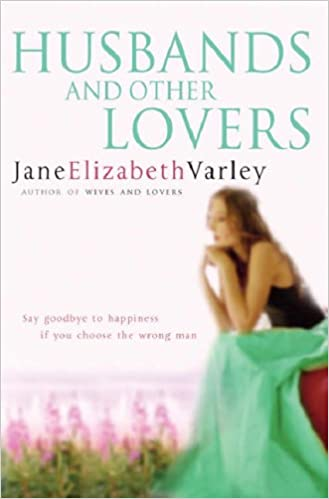 Image result for Husbands and other Lovers by Jane Elizabeth Varley