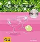 Modern Lounge (mit CD) (GU Mixen mit CD)