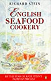 English Seafood Cookery, Richard Stein, 0140467378