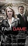 Fair Game, Valerie Plame Wilson, 1451624042