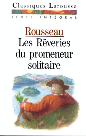 Les Reveries Du Promeneur Solitaire French Edition [Pdf/ePub] eBook