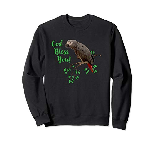 African Grey Parrot Sweatshirt - God Bless You