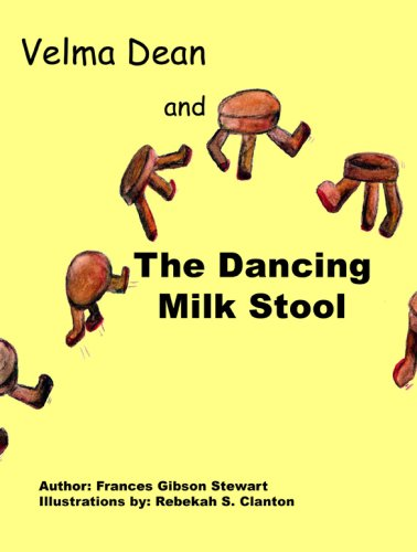 Velma Dean and The Dancing Milk Stool PDF