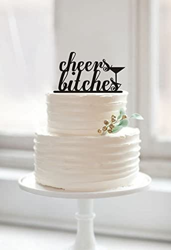 Amazon Com Cheers Bitches Drunk Party Cake Toppers For