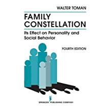 Family Constellation: Its Effects on Personality and Social Behavior