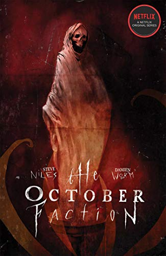Ghoul Faces Halloween (The October Faction, Vol. 3)