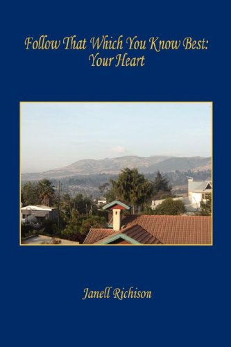 Download Follow That Which You Know Best: Your Heart pdf