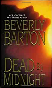 dead by midnight beverly barton 9781420100518 amazon