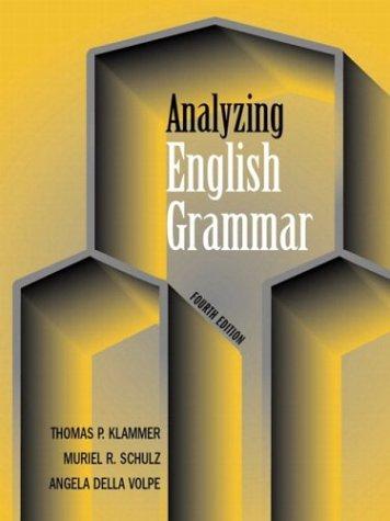 Analyzing English Grammar, Fourth Edition