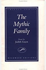 The Mythic Family: An Essay (Thistle Series) Paperback