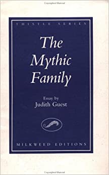the mythic family an essay thistle series guest  the mythic family an essay thistle series